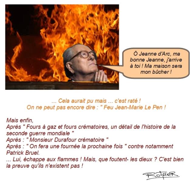l'actualité vue par le Rotpier Jean-Marie Le Pen a failli brûler vif