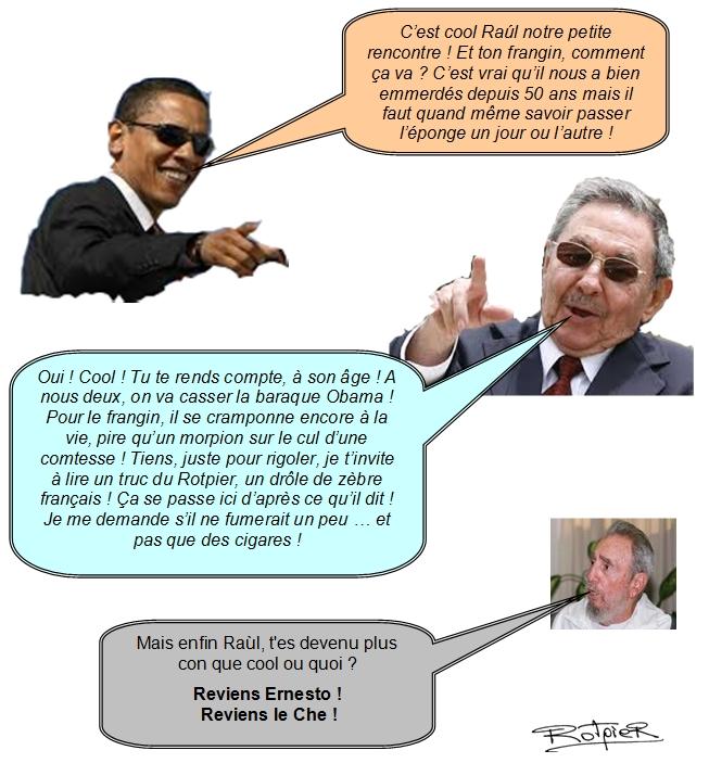 l'actualité vue par le Rotpier Obama et Raul Castro