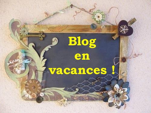 Blog en vacances